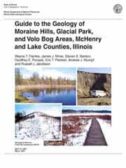 Guide to the Geology of Moraine Hills, Glacial Park, and Volo Bog Areas, McHenry and Lake Counties, Illinois