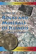 Guide to Rocks and Minerals of Illinois